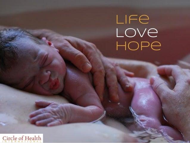 LifeA Better Life     Love     Hope