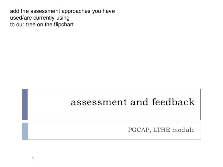 add the assessment approaches you haveused/are currently usingto our tree on the flipchart                      assessment...