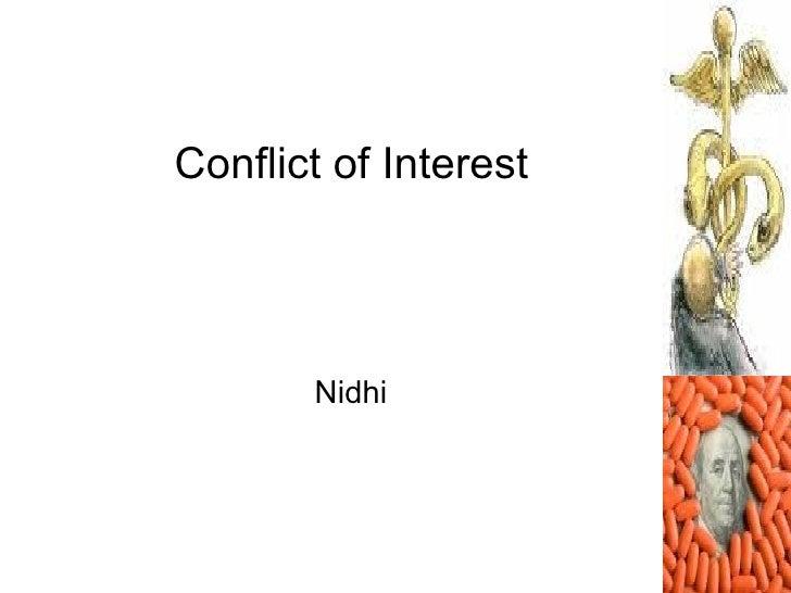 Conflict of Interest            Nidhi