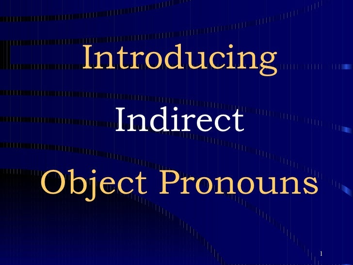Introducing Indirect Object Pronouns