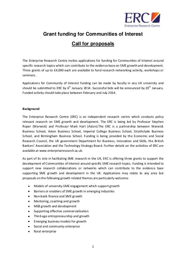 1 Grant funding for Communities of Interest Call for proposals The Enterprise Research Centre invites applications for fun...