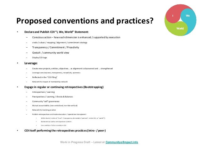 """Proposed conventions and practices? • Declare and Publish COI """"I, We, World"""" Statement: – Conscious action – how each dime..."""