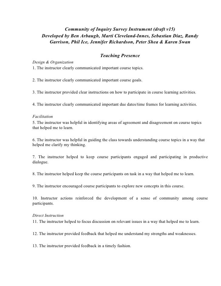 Community of Inquiry Survey Instrument (draft v15)      Developed by Ben Arbaugh, Marti Cleveland-Innes, Sebastian Diaz, R...