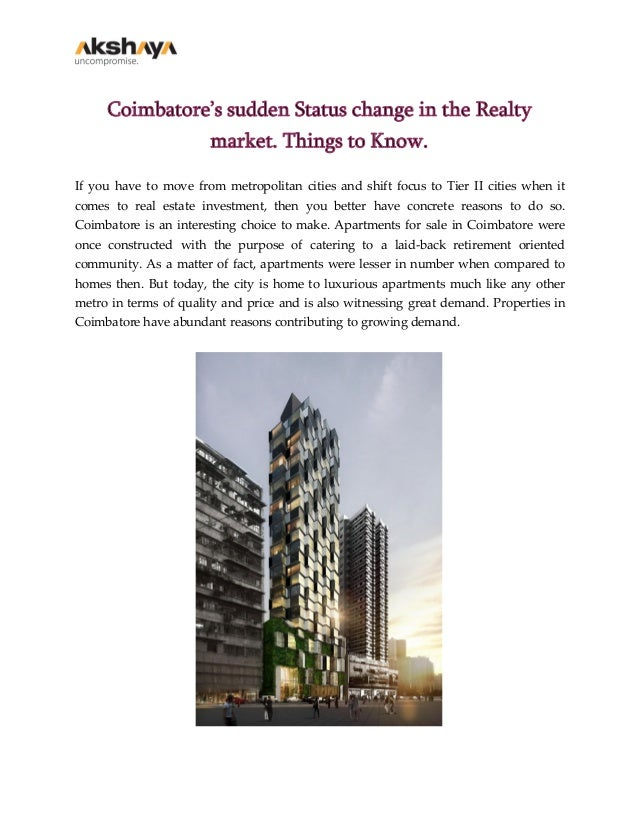 Coimbatore's sudden Status change in the Realty market. Things to Know. If you have to move from metropolitan cities and s...