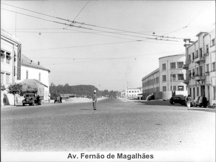 Av. Fernão de Magalhães
