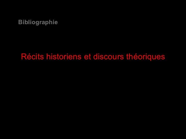 Récits historiens et discours théoriques Bibliographie
