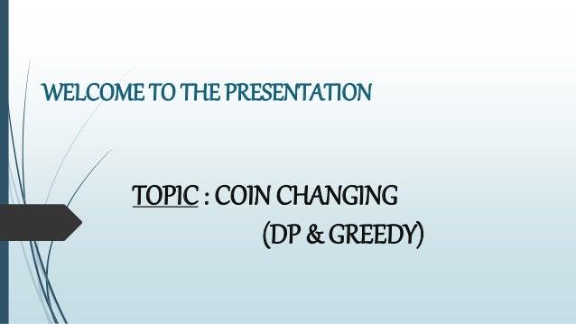 Coin change Problem (DP & GREEDY)