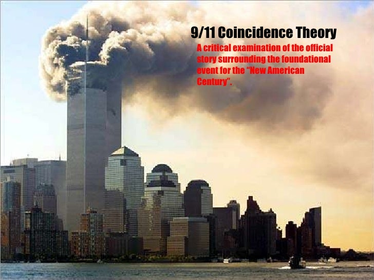 """9/11 Coincidence Theory A critical examination of the official story surrounding the foundational event for the """"New Ameri..."""