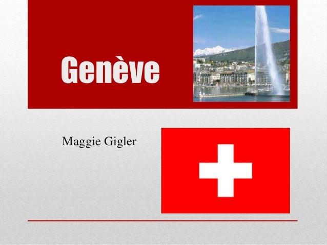 Genève Maggie Gigler