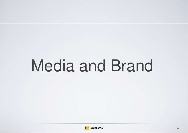 Media and Brand  23