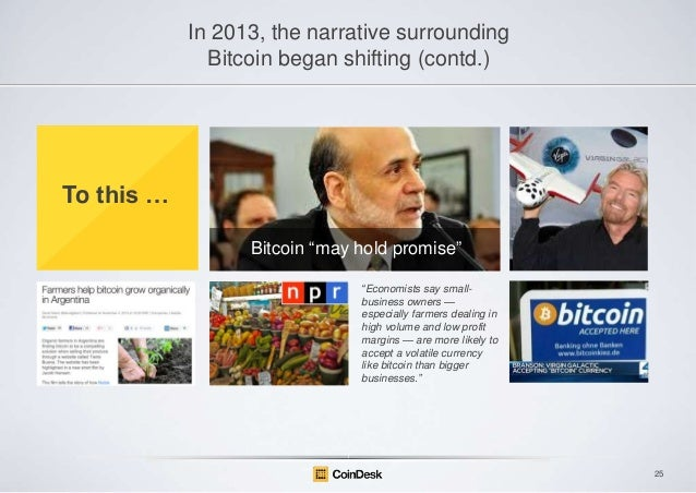 "In 2013, the narrative surrounding Bitcoin began shifting (contd.)  To this … Bitcoin ""may hold promise"" ―Economists say s..."
