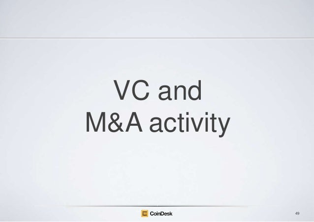 VC and M&A activity  49