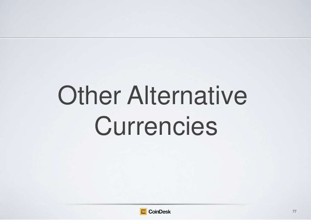 Other Alternative Currencies  77
