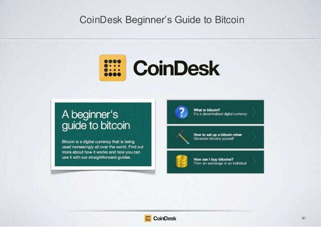"""CoinDesk Beginner""""s Guide to Bitcoin  91"""