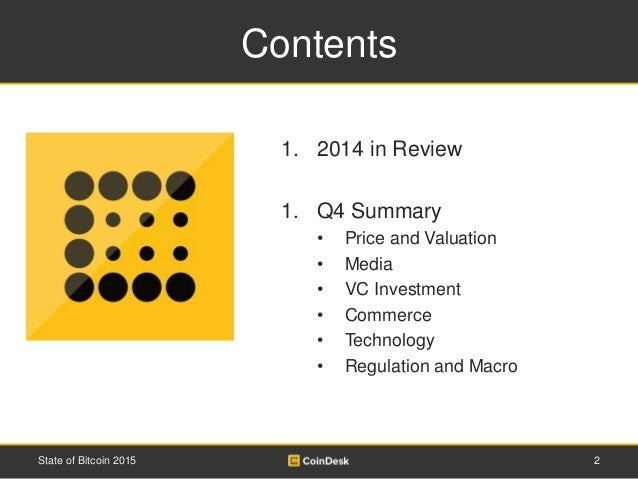 Contents 1. 2014 in Review 1. Q4 Summary • Price and Valuation • Media • VC Investment • Commerce • Technology • Regulatio...