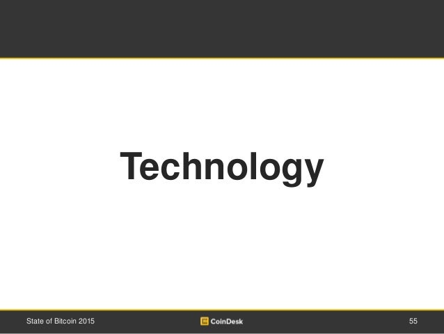 55State of Bitcoin 2015 Technology