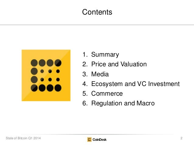 CoinDesk State of Bitcoin Q1 2014 Slide 2