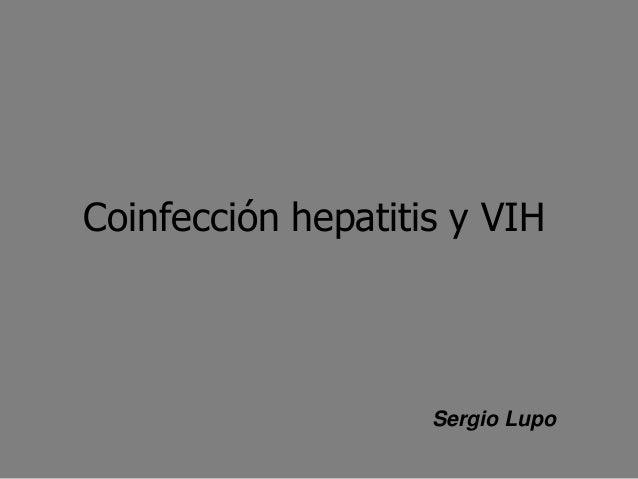 Coinfección hepatitis y VIHSergio Lupo