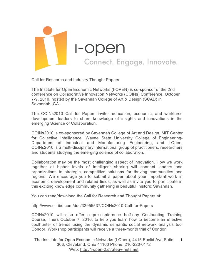 Call for Research and Industry Thought Papers  The Institute for Open Economic Networks (I-OPEN) is co-sponsor of the 2nd ...
