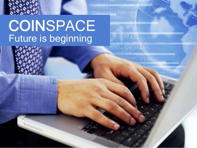 COINSPACE Future is beginning