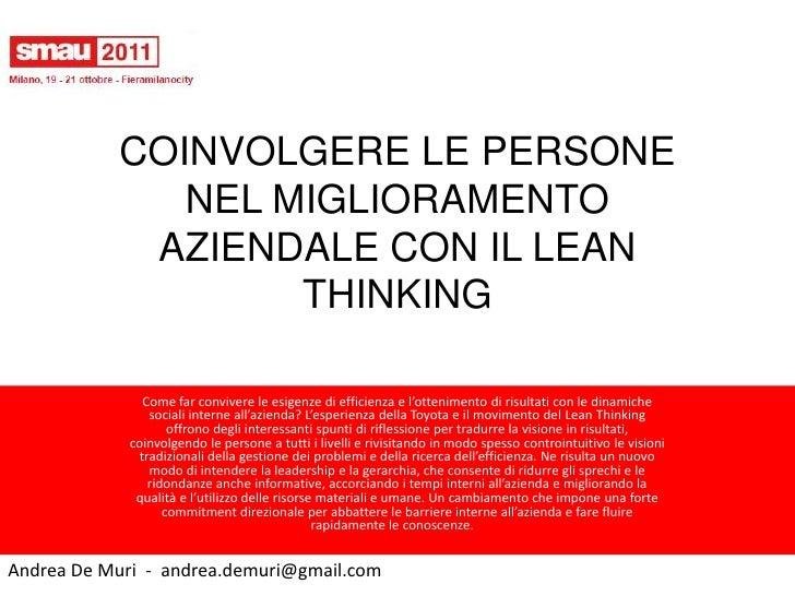 COINVOLGERE LE PERSONE              NEL MIGLIORAMENTO            AZIENDALE CON IL LEAN                   THINKING         ...