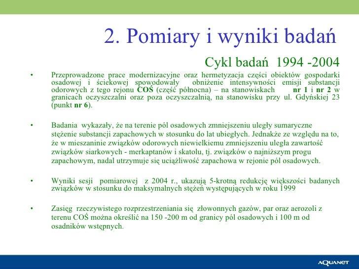 2. Pomiary i wyniki badań <ul><li>Cykl badań  1994 -2004 </li></ul><ul><li>Przeprowadzone prace modernizacyjne oraz hermet...