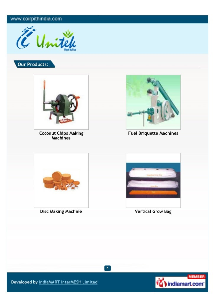 Our Products:         Coconut Chips Making   Fuel Briquette Machines              Machines         Disc Making Machine    ...