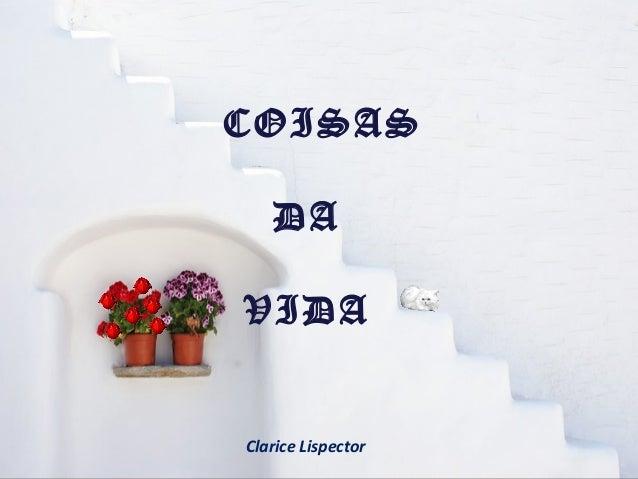 COISAS DA VIDA Clarice Lispector