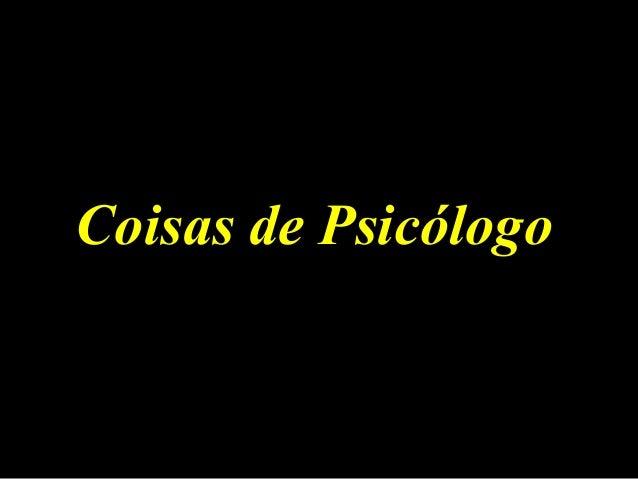 CCooiissaass ddee PPssiiccóóllooggoo