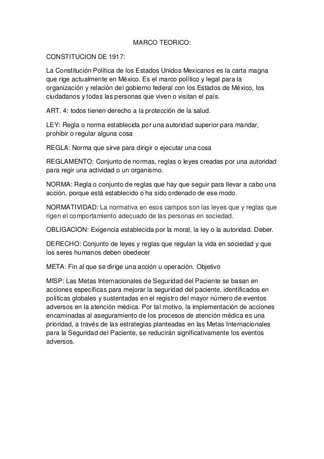 MARCO TEORICO: CONSTITUCION DE 1917: La Constitución Política de los Estados Unidos Mexicanos es la carta magna que rige a...