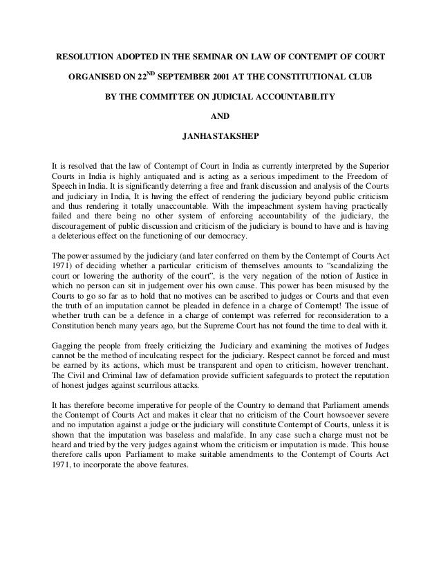 RESOLUTION ADOPTED IN THE SEMINAR ON LAW OF CONTEMPT OF COURT     ORGANISED ON 22ND SEPTEMBER 2001 AT THE CONSTITUTIONAL C...