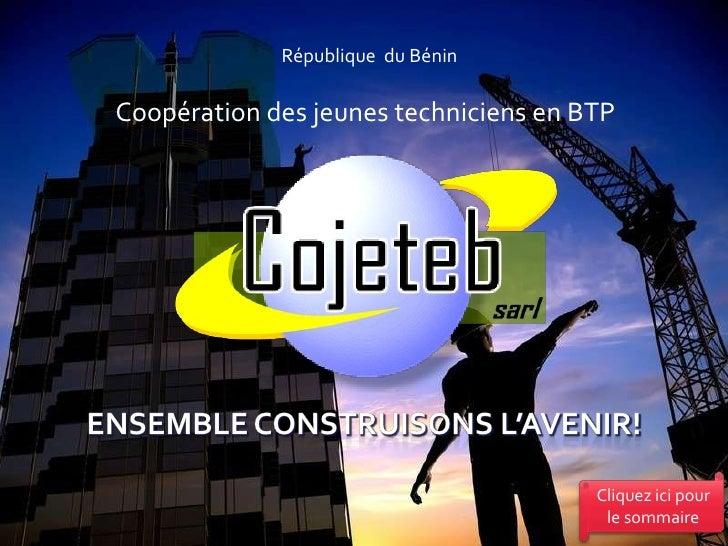 République du Bénin  Coopération des jeunes techniciens en BTP                                            Cliquez ici pour...