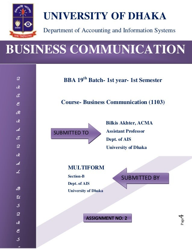 Page4BUSINESS COMMUNICATIONINTERNATINALBUSINESUNIVERSITY OF DHAKADepartment of Accounting and Information SystemsBBA 19thB...
