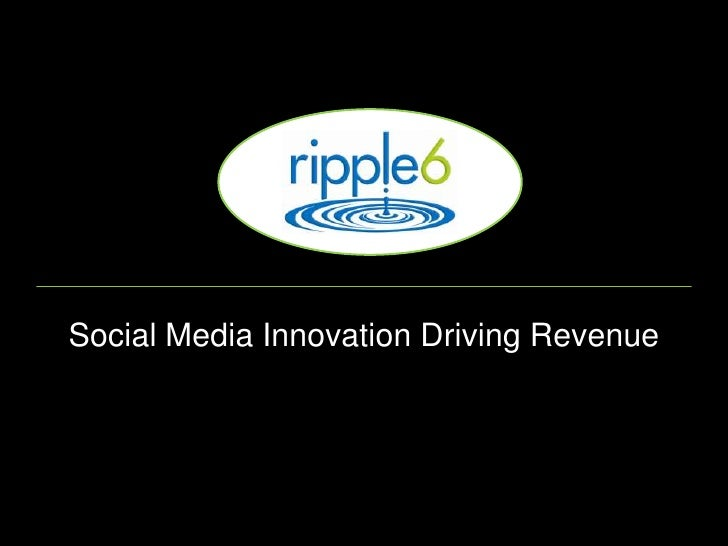 Social Media Innovation Driving Revenue