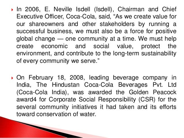 business ethics case study coca cola india The core of the ethics and compliance program at the coca-cola company is our code of business and other ethics and coca-cola company and our.