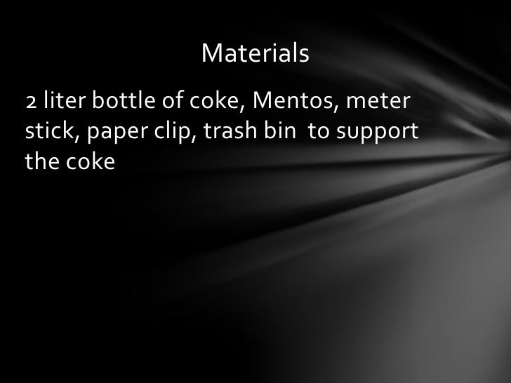 Coke and mentos essay example