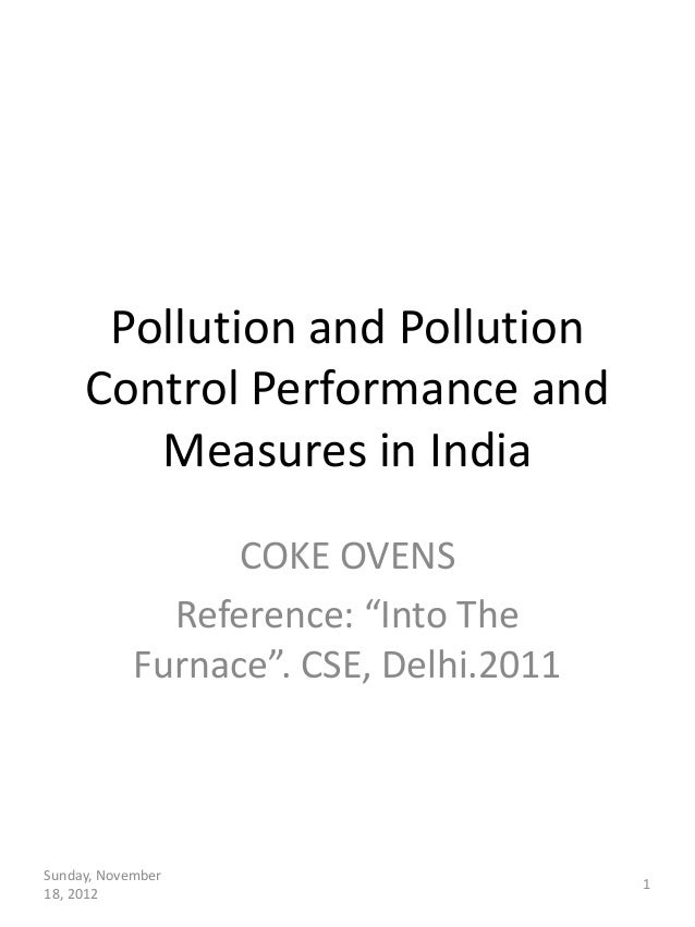 Pollution and Pollution     Control Performance and        Measures in India                  COKE OVENS              Refe...
