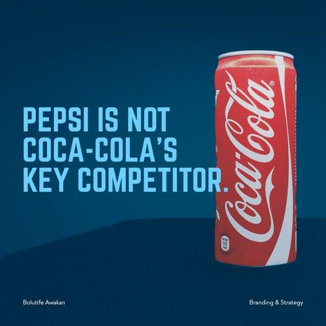 Pepsi is not Coca-Cola's Key Competitor