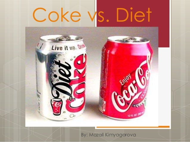 Coke vs. Diet Coke Experiment