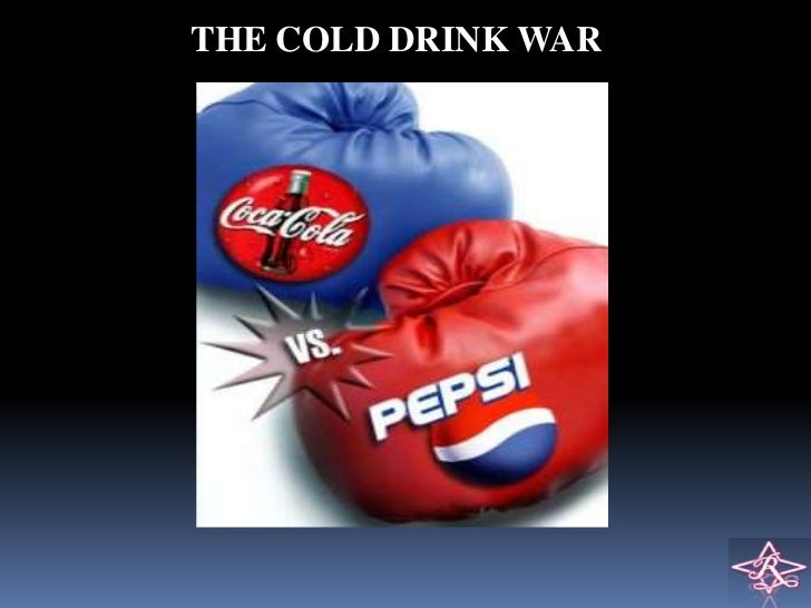 THE COLD DRINK WAR
