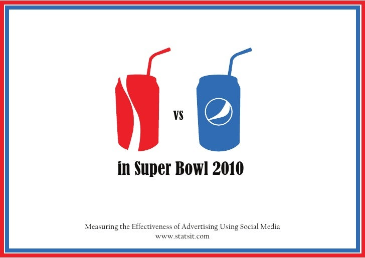 VS              in Super Bowl 2010   Measuring the Effectiveness of Advertising Using Social Media                       w...