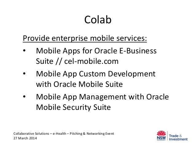 Colab Provide enterprise mobile services: • Mobile Apps for Oracle E-Business Suite // cel-mobile.com • Mobile App Custom ...