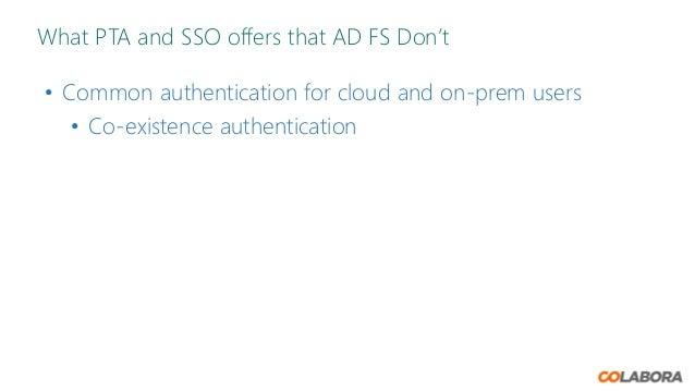 Colabora dk - Azure PTA vs ADFS vs Desktop SSO