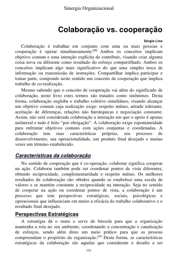 Sinergia Organizacional                          Colaboração vs. cooperação                                               ...