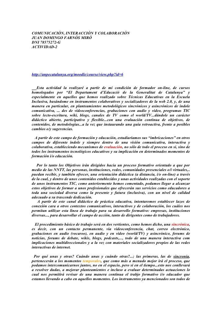 COMUNICACIÓN, INTERACCIÓN Y COLABORACIÓN JUAN DOMINGO FARNÓS MIRÓ DNI 78575272-G ACTIVIDAD-2     http://anpecatalunya.org/...