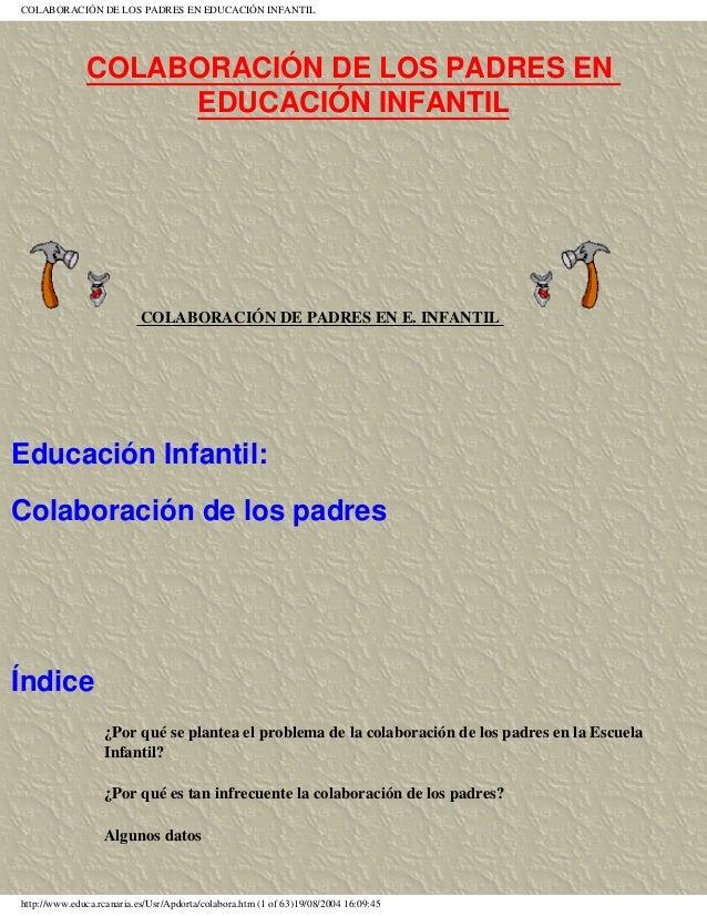 COLABORACIÓN DE LOS PADRES EN EDUCACIÓN INFANTIL COLABORACIÓN DE LOS PADRES EN EDUCACIÓN INFANTIL COLABORACIÓN DE PADRES E...