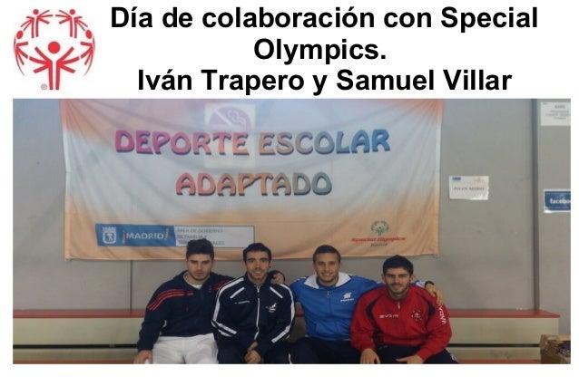 Día de colaboración con Special Olympics. Iván Trapero y Samuel Villar