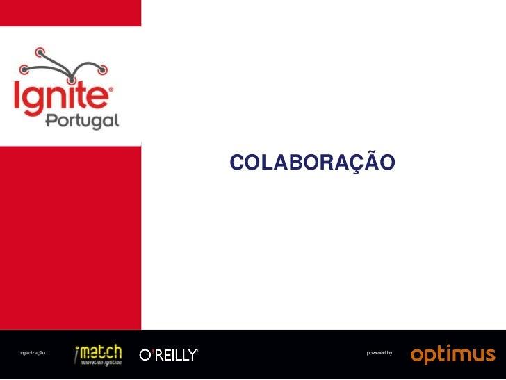 COLABORAÇÃOorganização:            powered by: