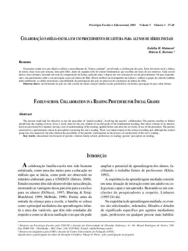 Psicologia Escolar e Educacional, 2001  Volume 5  Número 1 37-48  COLABORAÇÃO FAMÍLIA-ESCOLA EM UM PROCEDIMENTO DE LEITURA...