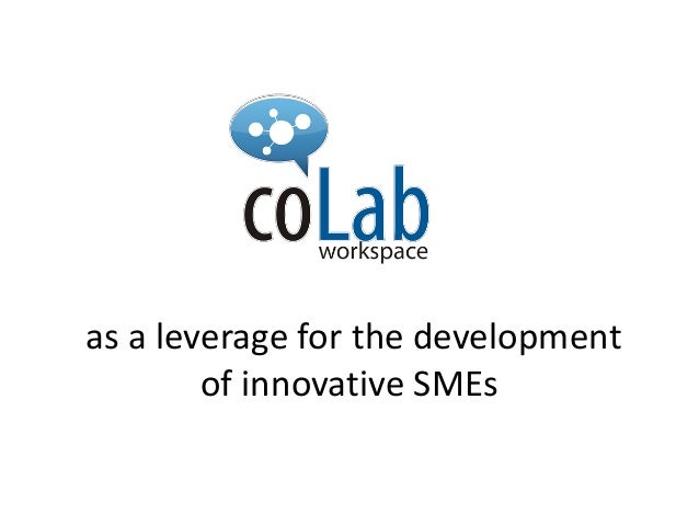 as a leverage for the development        of innovative SMEs